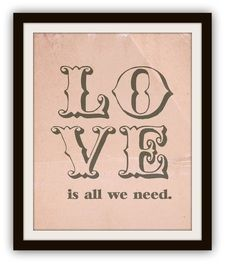 Love is all we need!