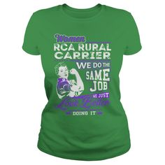 Women Rca Rural Carrier We do the Same Job We Just Look Better Doing It Job Shirts #gift #ideas #Popular #Everything #Videos #Shop #Animals #pets #Architecture #Art #Cars #motorcycles #Celebrities #DIY #crafts #Design #Education #Entertainment #Food #drink #Gardening #Geek #Hair #beauty #Health #fitness #History #Holidays #events #Home decor #Humor #Illustrations #posters #Kids #parenting #Men #Outdoors #Photography #Products #Quotes #Science #nature #Sports #Tattoos #Technology #Travel…