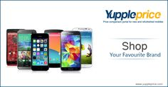 Buy your Favourite #Mobile Phone online only @ YupplePrice.com. #yuppleprice #samsung #micromax #iphone