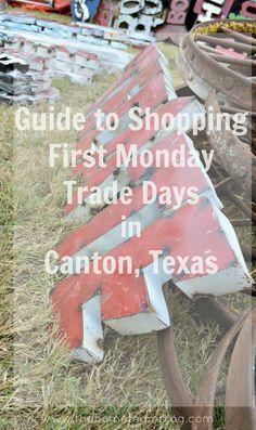 Guide to Shopping First Monday Trade Days in Canton, Texas - The Hometeam #texas #canton