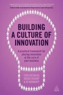 In Building a Culture of Innovation, Cris Beswick, Derek Bishop, and Jo Geraghty present a six-step framework any organization can implement to bring innovation into the heart of its culture. Their framework gives change leaders a pathway toward realizing their organizations' potential and ensuring that the collaboration, intelligence, and agility required to succeed are reinforced over time.