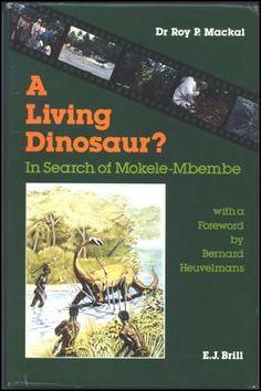 in search of mokele mbembe by roy p mackal
