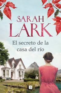 Buy El secreto de la casa del río by Sarah Lark and Read this Book on Kobo's Free Apps. Discover Kobo's Vast Collection of Ebooks and Audiobooks Today - Over 4 Million Titles! I Love Books, Good Books, Books To Read, My Books, This Book, Sarah Lark, Ebooks Pdf, Penguin Random House, Frases