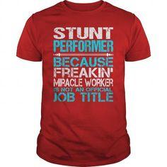 Autumn Style T-shirt Hoodie. Go to store ==► https://autumnstyletshirthoodie.wordpress.com/2017/06/13/awesome-tee-for-stunt-performer-t-shirts/ #shirts #tshirt #hoodie #sweatshirt #giftidea