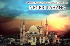 Takwim Waktu Berbuka Puasa & Imsak 2016 Negeri Pahang