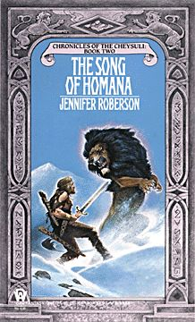 Jennifer Roberson - The Song of Homana    Book 2 of the Chronicles of the Cheysuli