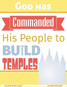 SHARING TIME IDEAS JULY WEEK 1 GOD HAS COMMANDED HIS PEOPLE TO BUILD TEMPLES.jpg