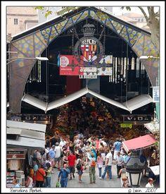 Barcelona Market, everyone should go here, so neat!