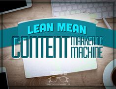 The marketing agency blueprint the handbook for building hybrid pr lean mean content marketing machine this ebook will help you learn how lean content marketing works for branding define your content engine malvernweather Images