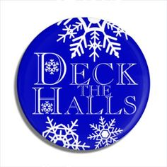 Funny Buttons - Custom Buttons - Promotional Badges - Christmas Pins - Wacky Buttons - Deck The Halls Christmas Buttons, Christmas Holidays, Funny Buttons, Custom Buttons, Deck The Halls, Pin Badges, Christmas Shopping, Christmas Vacation, Christmas Home Decorating