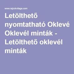 Letölthető nyomtatható Oklevél minták - Letölthető oklevél minták Diy For Kids, Crafts For Kids, Youth Ministry, Special Needs, Classroom Decor, Biology, Free Printables, Diy And Crafts, Kindergarten