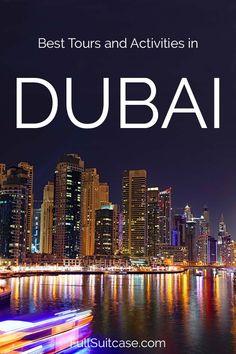 Dubai tours and best activities for tourists (United Arab Emirates) #dubai #uae