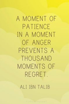 corrrection: Imam Ali ibn Abi Talib (a.s) not Ali ibn Talib. Hazrat Ali Sayings, Imam Ali Quotes, Muslim Quotes, Quran Quotes, Religious Quotes, Anger Quotes, Words Quotes, Wise Words, Me Quotes
