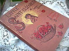 Antique book 'Little Saint Elizabeth' by LittleBeachDesigns, $38.00