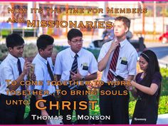 Now is the time for members and missionaries to come together, to work together.to bring souls unto Christ. ~ Thomas S. Church Quotes, Working Together, Jesus Christ, Typography, Bring It On, Stay Strong, Letterpress, Letterpress Printing, Staying Strong
