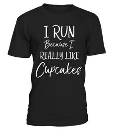 "# I Run Because I Really Like Cupcakes Shirt Funny Running Tee . Special Offer, not available in shops Comes in a variety of styles and colours Buy yours now before it is too late! Secured payment via Visa / Mastercard / Amex / PayPal How to place an order Choose the model from the drop-down menu Click on ""Buy it now"" Choose the size and the quantity Add your delivery address and bank details And that's it! Tags: I run because I really lik"