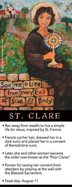 St. Clare of Assisi © Jen Norton Saint Clare is my confirmation saint. She's beautiful and I hope to be more like her.
