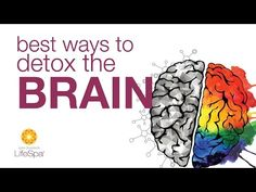 (9) Best Ways to Detox the Brain | John Douillard's LifeSpa - YouTube
