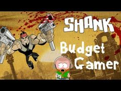 Budget Gamer #2! Dustin Plays Shank for Xbox Arcade