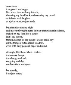 but mostly i am just empty