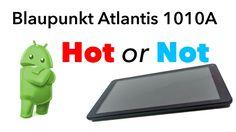 "Test Blaupunkt Atlantis 1010A - 10"" Android Tablet"