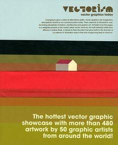 Vectorism: Vector Graphics Today by Viction Workshop Ltd, http://www.amazon.com/dp/9881943809/ref=cm_sw_r_pi_dp_l1Qbqb1TFD3DB
