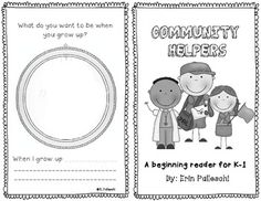 Community Helpers Emergent Reader Note from Shannon M: Use with Pre-K class; Print double sided and use yarn to keep pages together
