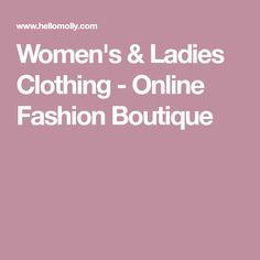 Women's & Ladies Clothing - Online Fashion Boutique