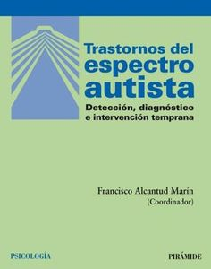 #libro Para Descargar Denominado PDF - Trastornos del espectro autista Detección diagnóstico e intervención temprana - Link de la Descarga --->>> http://ift.tt/2uVSPRj #psicologia