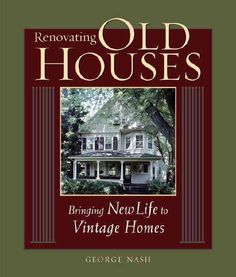 For those who love to live in old houses or want to invest in one, this completely revised and updated book levels no stone unturned. From evaluating a property to making foundation repairs to adding