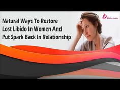 Dear friend, in this video we are going to discuss about the natural ways to restore lost libido in women. Low libido can create relationship issues in the lives of women and they should find a quick relief to this issue with Kamni capsules.  You can find more about the natural ways to restore lost libido in women at http://www.naturalwomenhealth.com/natural-female-sexual-enhancement-pills.htm