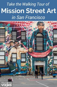 Take this walking tour of San Francisco's Mission District to see street art, murals and graffiti that tell the city's history. Visit the Mission for the best California street art