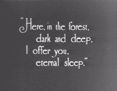 """""""In the deep dark forest"""" poems and quotes"""