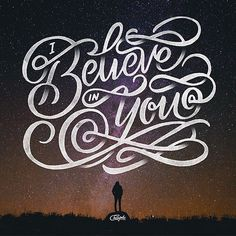 I believe in you  if you like our site and love typography please feel free to share it with your friends  thank xou. Work made by @champolatype --/- Daily typography love on typostrate.com and on instagram @typostrate --\- #typostrate #typography #typografie #art #design #graphicdesign #letteringtype #lettering #letteringtype #letteringdesign #typographyinspired #typelove #typespire #handtype #handlettering by typostrate