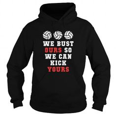Best VOLLEYBALL WE CAN KICK YOURS SPORTSFRONT Shirt
