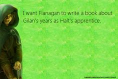 John Flanagan' Prequal series has one book so far, at least one more is on the way.