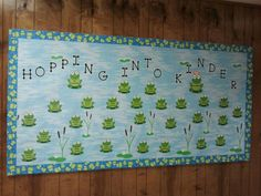 Welcome to Kinder Frog Bulletin board