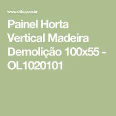 Painel Horta Vertical Madeira Demolição 100x55 - OL1020101