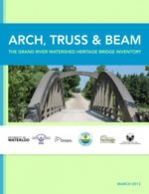 Arch, Truss & Bea: Grand River Watershed Heritage Bridge Inventory Bridges, Arch, Articles, River, Books, Livros, Bow, Book, Arches