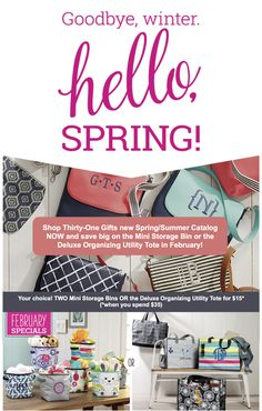 Thirty-One Gifts – HELLO SPRING! #ThirtyOneGifts #ThirtyOne #Monogramming #Organization #February2018Special #TwoMiniStorageBins #DeluxeOrganizingUtilityTote