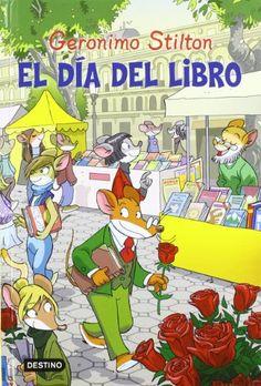 El día del libro. Gernimo Stilton. Destino, 2012