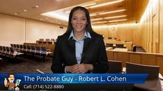 http://www.theprobateguy.com/ (714) 522-8880 The Probate Guy - Robert L. Cohen reviews - California Probate Attorney committed to helping you move through this difficult and confusing time with ease ending with the most money possible. 'I take care of EVERYTHING for you, so you don't have to!'   The Probate Guy Review: by Alicia B.