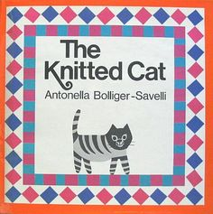 The Knitted Cat (Antonella Bolliger-Savelli)