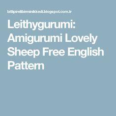 Leithygurumi: Amigurumi Lovely Sheep Free English Pattern