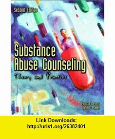 Substance Abuse Counseling Theory and Practice (2nd Edition) (9780130212856) Patricia Stevens, Robert L. Smith , ISBN-10: 0130212857  , ISBN-13: 978-0130212856 ,  , tutorials , pdf , ebook , torrent , downloads , rapidshare , filesonic , hotfile , megaupload , fileserve