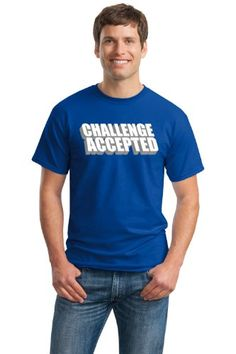 $19 CHALLENGE ACCEPTED Adult Unisex T-shirt / Funny Barney Mother Tribute Tee