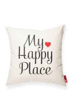My happy place Pillow! I want this for our bed, it is my happy place! !