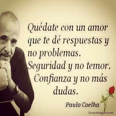 Coelho Quédate con el amor.