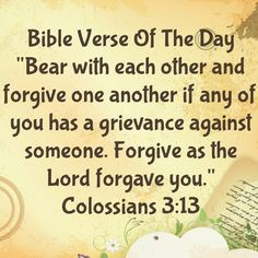 """Bible Verses About Forgiving Others   Bible Verse Of The Day- """"Who Haven't You Forgiving?""""   LSW ..."""