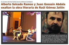 :::Revista Metro::: Alberto Salcedo Ramos y Juan Gossaín Abdala exaltan la obra literaria de Raúl Gómez Jattin
